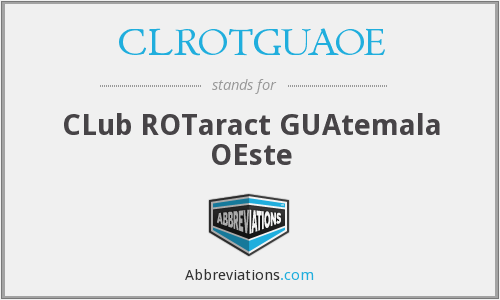 What does CLROTGUAOE stand for?