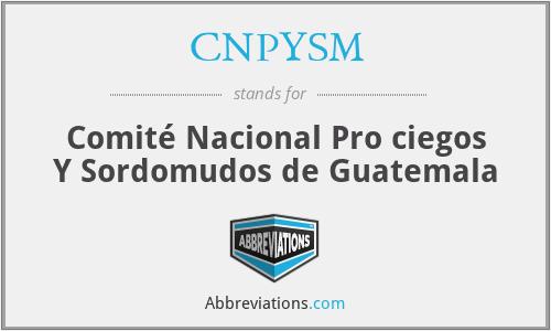 CNPYSM - Comité Nacional Pro ciegos Y Sordomudos de Guatemala