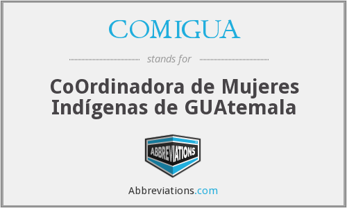 What does COMIGUA stand for?