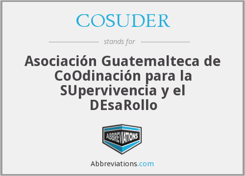 What does COSUDER stand for?