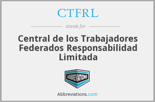 What does CTFRL stand for?