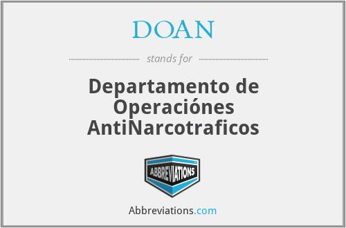 DOAN - Departamento de Operaciónes AntiNarcotraficos