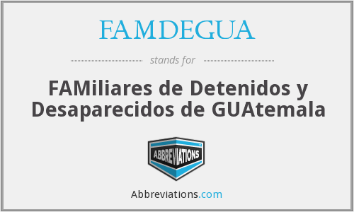 What does FAMDEGUA stand for?