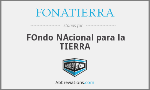 What does FONATIERRA stand for?