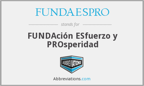 What does FUNDAESPRO stand for?