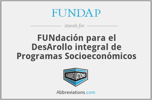 FUNDAP - FUNdación para el DesArollo integral de Programas Socioeconómicos