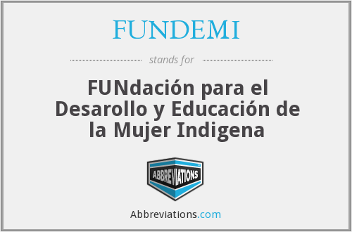 What does FUNDEMI stand for?