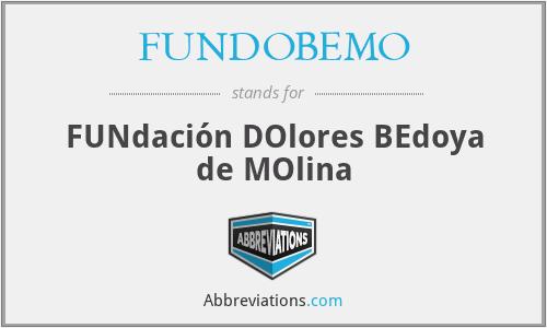 FUNDOBEMO - FUNdación DOlores BEdoya de MOlina