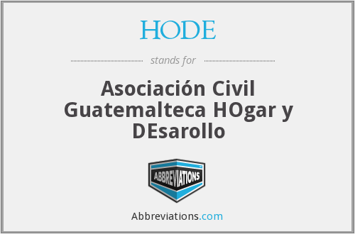 HODE - Asociación Civil Guatemalteca HOgar y DEsarollo