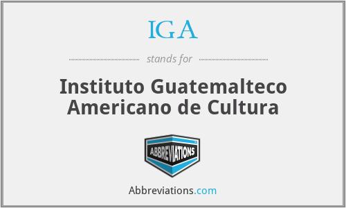 IGA - Instituto Guatemalteco Americano de Cultura