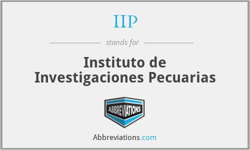 IIP - Instituto de Investigaciones Pecuarias