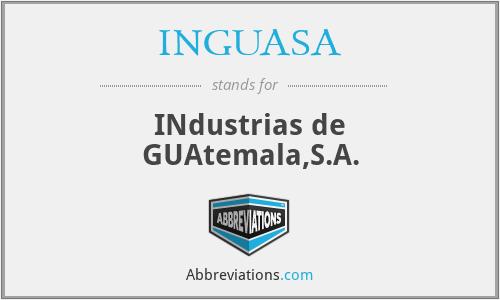 INGUASA - INdustrias de GUAtemala,S.A.