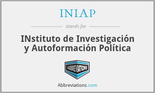 INIAP - INstituto de Investigación y Autoformación Política