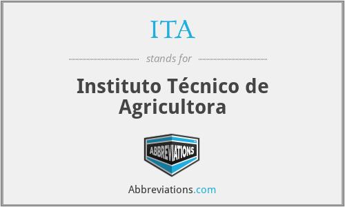 ITA - Instituto Técnico de Agricultora