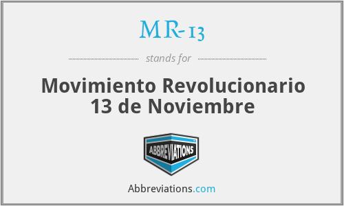 MR-13 - Movimiento Revolucionario 13 de Noviembre