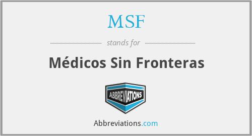 MSF - Médicos Sin Fronteras