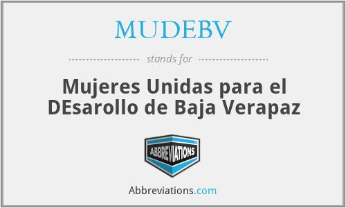 MUDEBV - Mujeres Unidas para el DEsarollo de Baja Verapaz