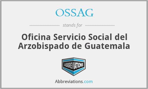 OSSAG - Oficina Servicio Social del Arzobispado de Guatemala