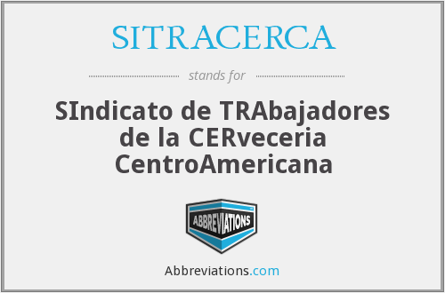 What does SITRACERCA stand for?