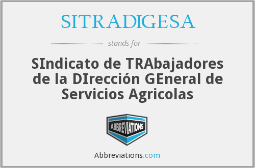 What does SITRADIGESA stand for?