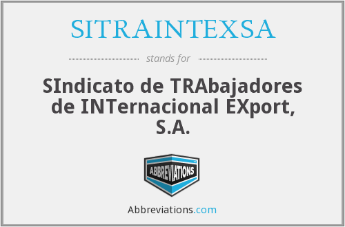 SITRAINTEXSA - SIndicato de TRAbajadores de INTernacional EXport, S.A.