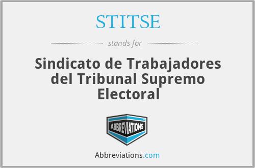 STITSE - Sindicato de Trabajadores del Tribunal Supremo Electoral