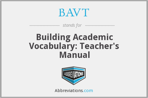 BAVT - Building Academic Vocabulary: Teacher's Manual
