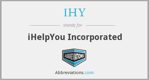 IHY - iHelpYou Incorporated