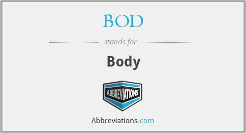 BOD - Body