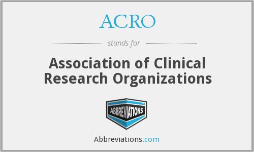 ACRO - Association of Clinical Research Organizations