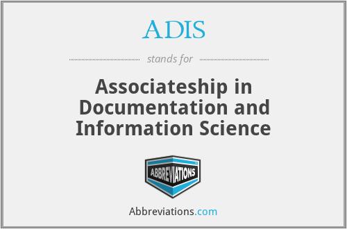 ADIS - Associateship in Documentation and Information Science