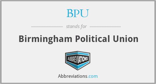 BPU - Birmingham Political Union