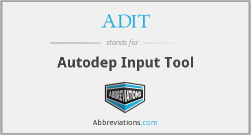 ADIT - Autodep Input Tool