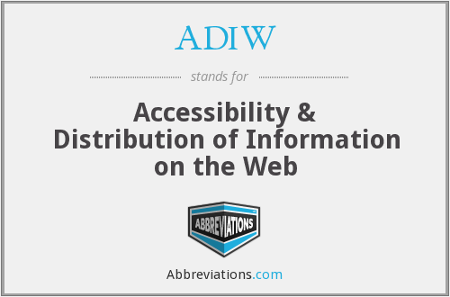 ADIW - Accessibility & Distribution of Information on the Web