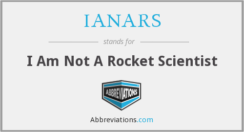 IANARS - I Am Not A Rocket Scientist