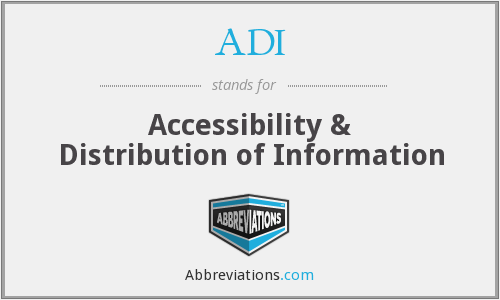 ADI - Accessibility & Distribution of Information