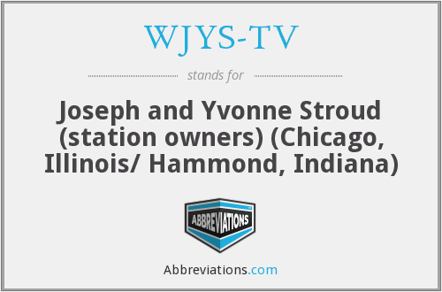 What does WJYS-TV stand for?