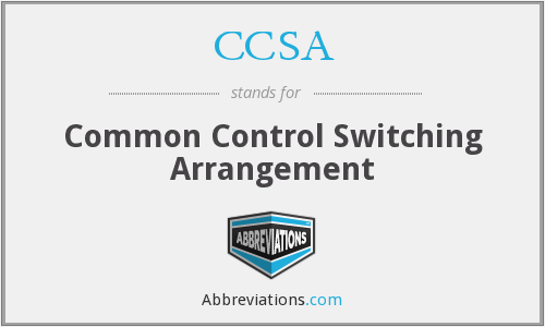 CCSA - Common Control Switching Arrangement
