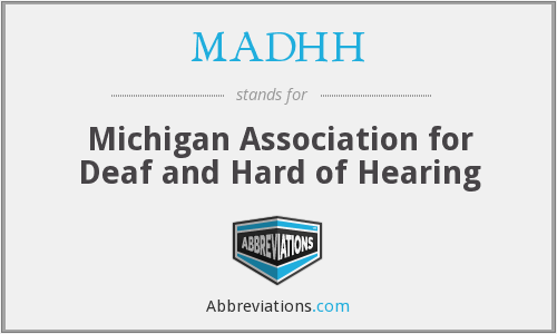 What does MADHH stand for?