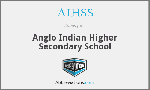 AIHSS - Anglo Indian Higher Secondary School