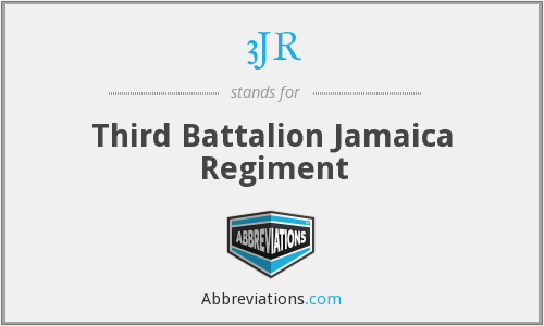3JR - Third Battalion Jamaica Regiment