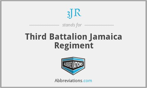 3JR - Third Battalion Jamaica Regiment