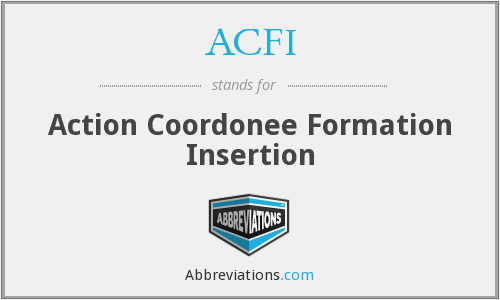 ACFI - Action Coordonee Formation Insertion