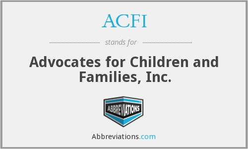 ACFI - Advocates for Children and Families, Inc.