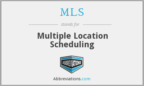 MLS - Multiple Location Scheduling