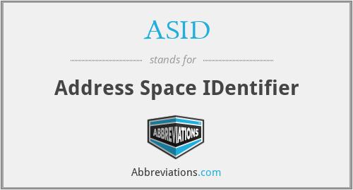 ASID - Address Space IDentifier