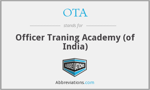 OTA - Officer Traning Academy (of India)