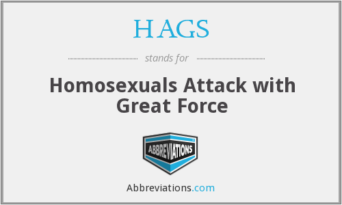 HAGS - Homosexuals Attack with Great Force