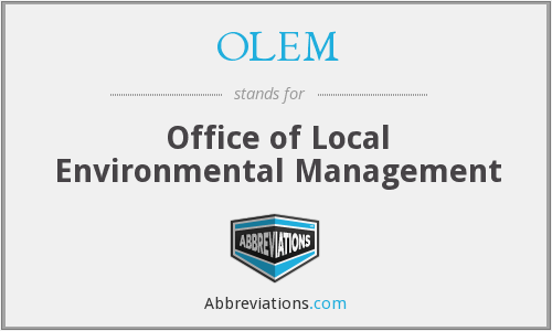 OLEM - Office of Local Environmental Management
