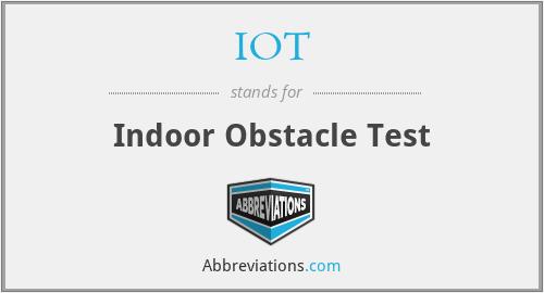 IOT - Indoor Obstacle Test
